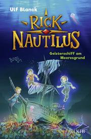 Rick Nautilus 4 - Geisterschiff am Meeresgrund