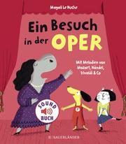 Ein Besuch in der Oper