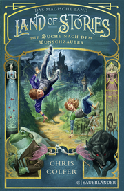 Land of Stories - Das magische Land 1: Die Suche nach dem Wunschzauber - Cover