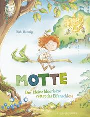 Motte, die klitzekleine Moorhexe rettet das Elfenschloss - Cover