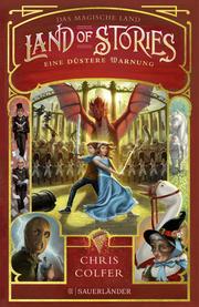 Land of Stories - Das magische Land 3: Eine düstere Warnung