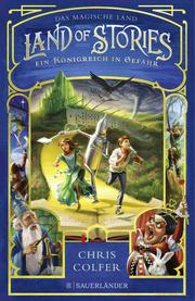 Land of Stories - Das magische Land 4: Ein Königreich in Gefahr