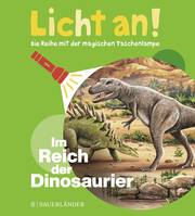 Licht an! - Im Reich der Dinosaurier