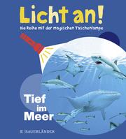 Licht an! - Tief im Meer