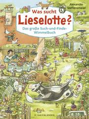 Was sucht Lieselotte? Das große Such-und-Finde-Wimmelbuch - Cover