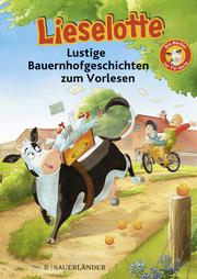 Lieselotte Lustige Bauernhofgeschichten zum Vorlesen - Cover