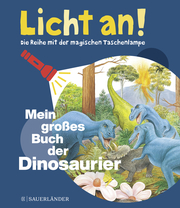 Licht an! - Mein großes Buch der Dinosaurier