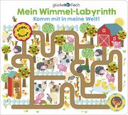 Glücksfisch - Mein Wimmel-Labyrinth: Komm mit in meine Welt! - Cover
