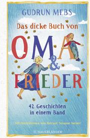 Das dicke Buch von Oma und Frieder
