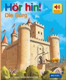 Hör hin! Die Burg