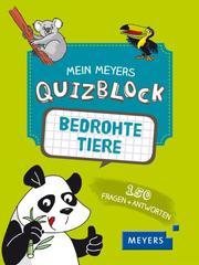 Mein Meyers Quizblock - Bedrohte Tiere