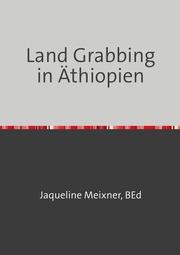 Land Grabbing in Äthiopien