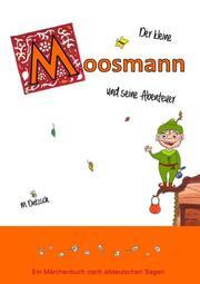 Der kleine Moosmann und seine Abenteuer