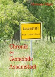 Chronik II. der Gemeinde Assamstadt