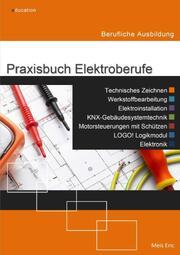 Praxisbuch Elektroberufe