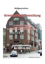 Kriminalität in Deutschland 2003 bis 2014