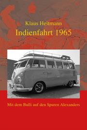 Indienfahrt 1965