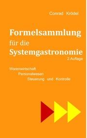 Formelsammlung für die Systemgastronomie