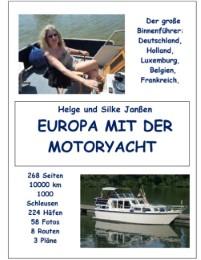 Europa mit der Motoryacht