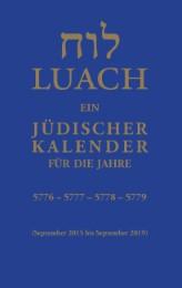 Luach - Ein jüdischer Kalender für die Jahre 5776,5777,5778,5779