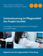 Gestensteuerung im Pflegeumfeld - Das Projekt GeniAAL