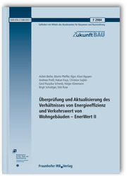Überprüfung und Aktualisierung des Verhältnisses von Energieeffizienz und Verkehrswert von Wohngebäuden - EnerWert II. Abschlussbericht.