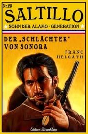 SALTILLO 25: Der Schlächter von Sonora