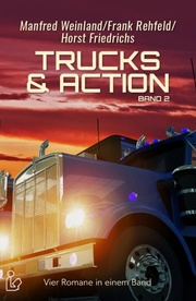 Trucks & Action Band 2 - Vier Romane in einem Band - Cover