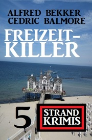 Freizeit-Killer: 5 Strand Krimis