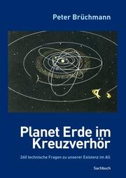 Planet Erde im Kreuzverhör