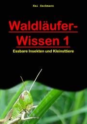 Waldläufer-Wissen 1