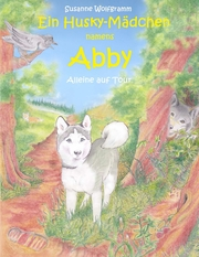 Ein Husky - Mädchen namens Abby