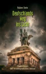 Deutschlands Weg ins Licht