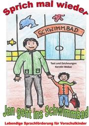 Jan geht ins Schwimmbad