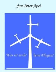 Was ist wahr beim Fliegen?