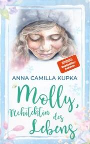 Molly, Architektin des Lebens