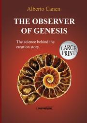The observer of Genesis. The science behind the creation story.