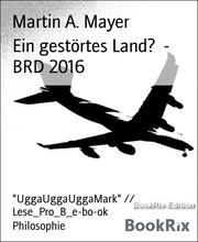 Ein gestörtes Land? - BRD 2016