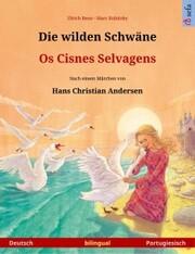 Die wilden Schwäne - Os Cisnes Selvagens (Deutsch - Portugiesisch)