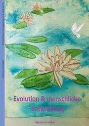 Evolution & menschliche Entwicklung
