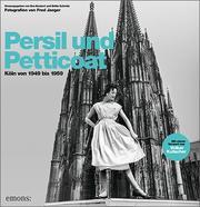 Persil und Petticoat - Köln von 1949 bis 1959