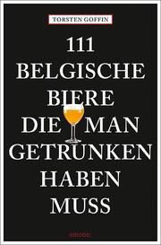 111 belgische Biere, die man getrunken haben muss