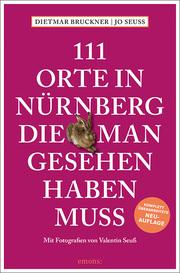 111 Orte in Nürnberg, die man gesehen haben muss - Cover