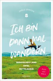 Bergisches Land, Eifel, Mittelrhein