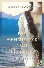 Die Wehmutter vom Bodensee - Cover