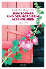 Sissi Sommer und der Mord beim Alpenglühen - Cover