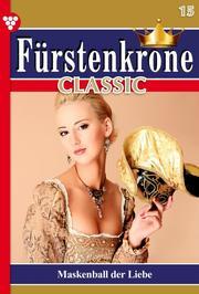 Fürstenkrone Classic 15 - Adelsroman