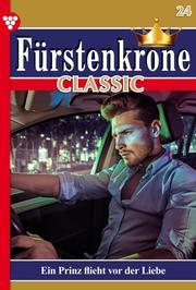 Fürstenkrone Classic 24 - Adelsroman
