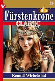 Fürstenkrone Classic 26 - Adelsroman