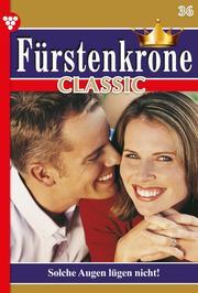 Fürstenkrone Classic 36 - Adelsroman
